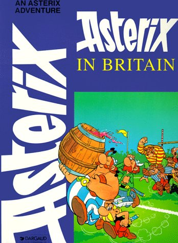 9780917201745: Asterix in Britain