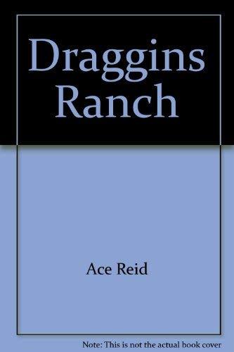 9780917207044: Draggins Ranch