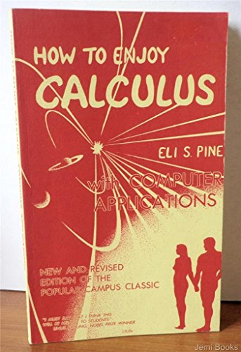 9780917208027: How to Enjoy Calculus