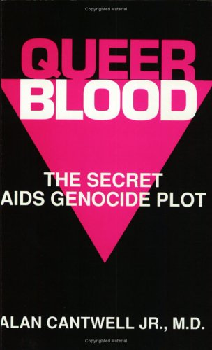 9780917211263: Queer Blood: The Secret AIDS Genocide Plot
