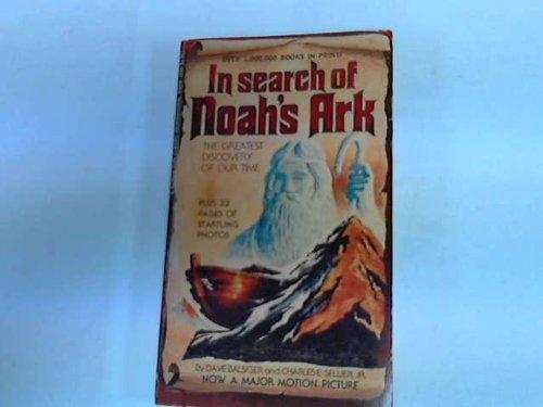 9780917214011: In Search of Noah's Ark