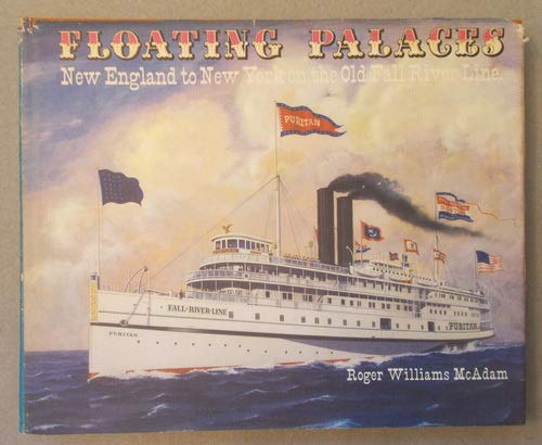 9780917218033: Floating Palaces: New England to New York on the Old River Line