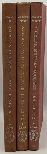 9780917218088: AMERICAN MILITARY EQUIPAGE, 1851-1872, IN THREE VOLUMES