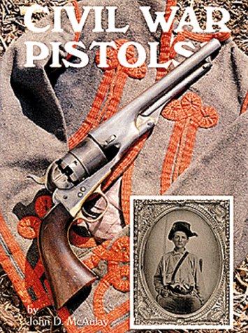 9780917218552: Civil War Pistols: A Survey of Handguns of the American Civil War