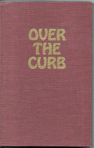 9780917224010: Over the curb