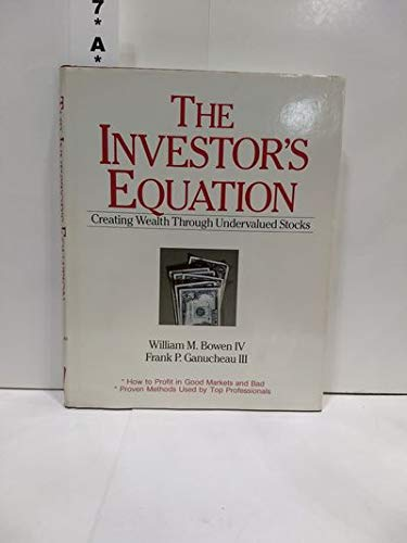 9780917253003: The Investor's Equation: Creating Wealth Through Undervalued Stocks