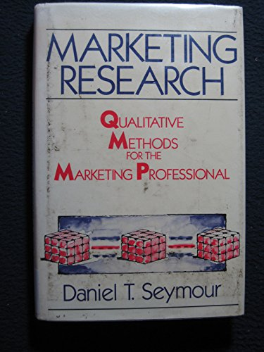 9780917253898: Marketing Research: Qualitative Methods for the Marketing Professional