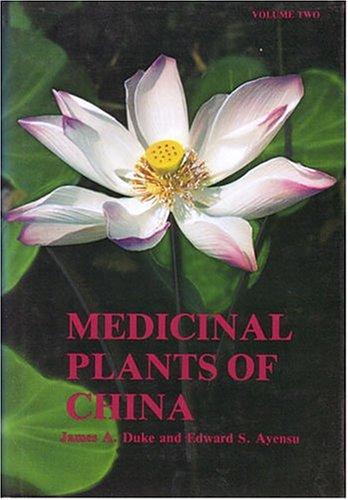 9780917256202: Medicinal Plants of China (Medicinal plants of the world)