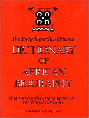 003: Dictionary of African Biography: South Africa-Botswana Lesotho-Swaziland Ofosu-Appiah, L. H.