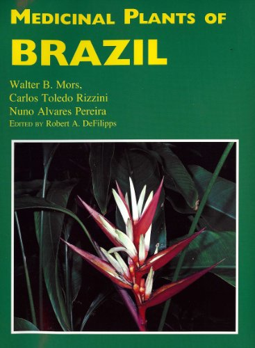 9780917256424: Medicinal Plants of Brazil (Medicinal Plants of the World)
