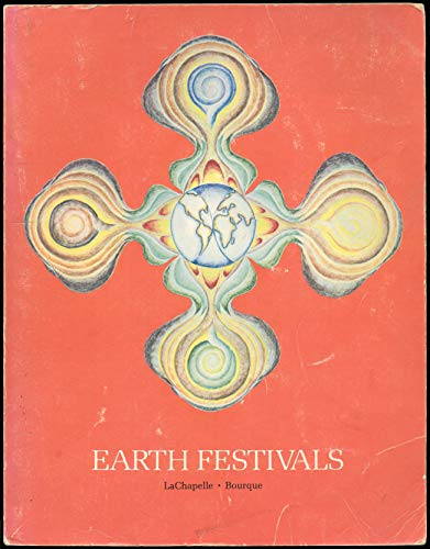9780917270000: Earth festivals: Seasonals celebrations for everyone young and old