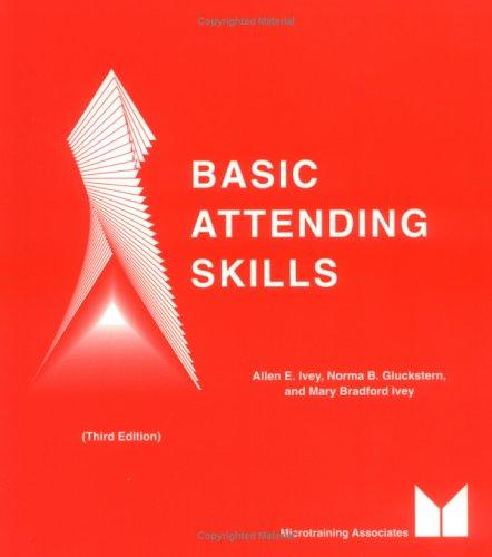 9780917276019: Basic Attending Skills, 3rd Edition