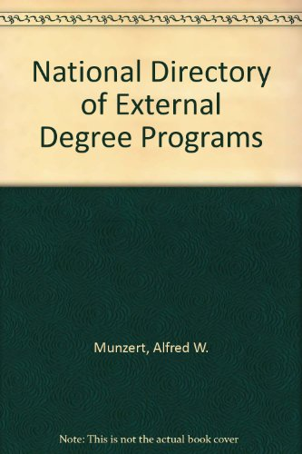 National Directory of External Degree Programs (0917292014) by Munzert, Alfred W.