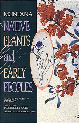 9780917298295: Montana Native Plants & Early Peoples