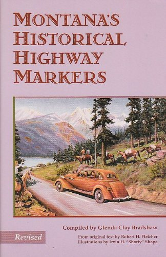 9780917298318: Montana's Historical Highway Markers