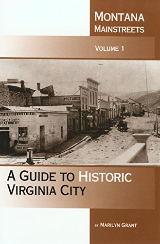 A Guide To Historic Virginia City - Marilyn Grant