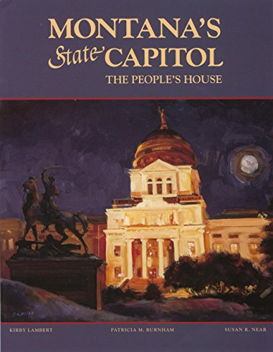9780917298837: Montana's State Capitol: The People's House