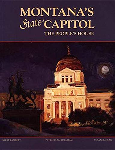 9780917298882: Montana's State Capitol: The People's House