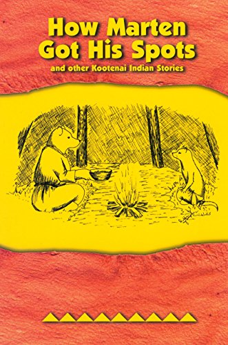9780917298929: How Marten Got His Spots: and Other Kootenai Indian Stories