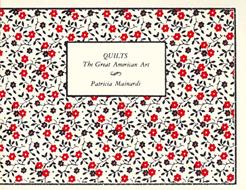 9780917300011: Quilts: The Great American Art