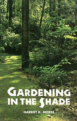 9780917304163: Gardening in the Shade