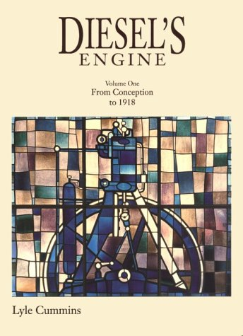 9780917308031: Diesel's Engine: From Conception to 1918