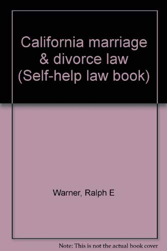 California marriage & divorce law: Warner, Ralph E