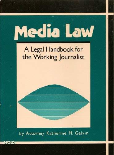 Media Law : A Legal Handbook for: Kathy Galvin