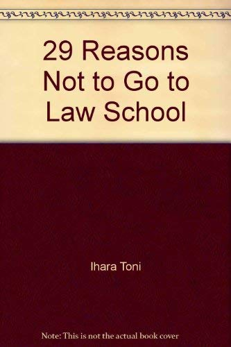 9780917316876: 29 Reasons Not to Go to Law School