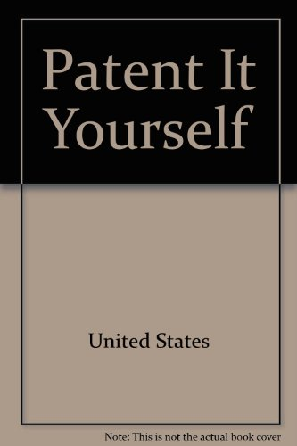 9780917316944: Patent it yourself