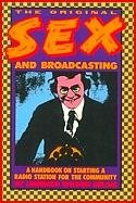 Original Sex and Broadcasting: A Handbook on: Lorenzo W. Milam