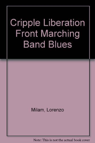 9780917320095: The Cripple Liberation Front Marching Band Blues
