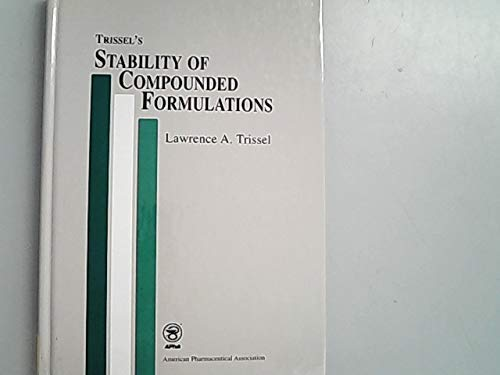 9780917330742: Trissel's Stability of Compounded Formulations