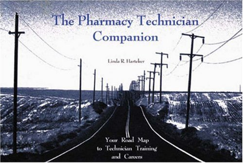 9780917330872: The Pharmacy Technician Companion