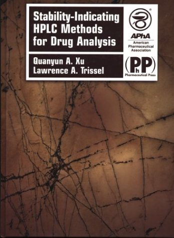 9780917330957: Stability-Indicating Hplc Methods for Drug Analysis