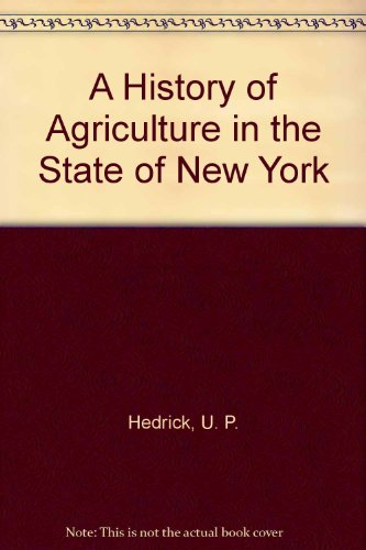 9780917334061: A History of Agriculture in the State of New York