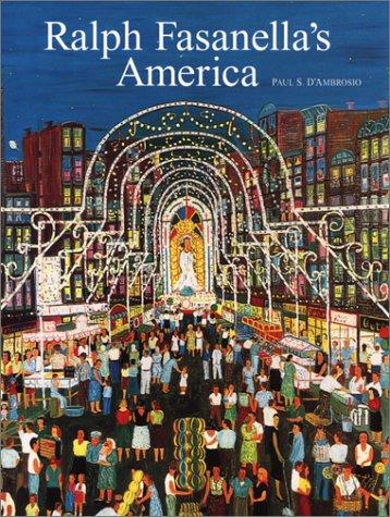 Ralph Fasanella's America: Paul S. D'Ambrosio