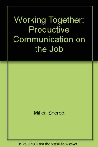 9780917340116: Working Together: Productive Communication on the Job