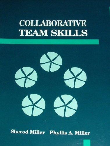 9780917340208: Collaborative Team Skills