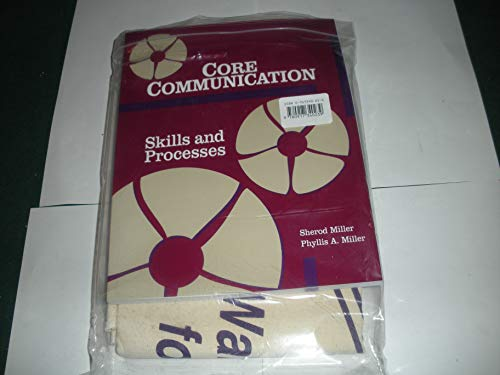 9780917340239: Core Communication: Skills and Processes