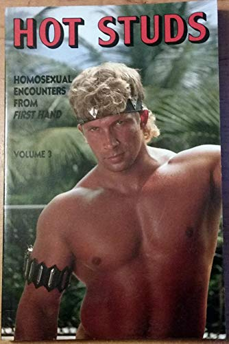 Hot Studs : True Homosexual Encounters First: Leyland, Winston (Editor)