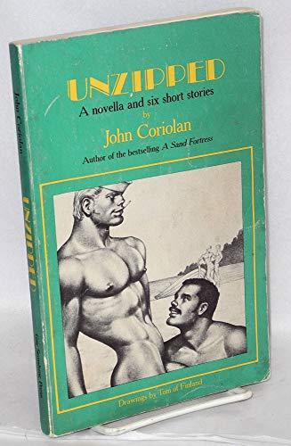 9780917342318: Unzipped: A Novella and Six Short Stories
