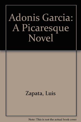 9780917342790: Adonis Garcia: A Picaresque Novel (English and Spanish Edition)