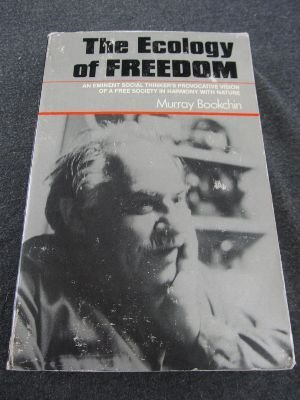 9780917352102: The Ecology of Freedom