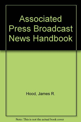 9780917360497: Associated Press Broadcast News Handbook