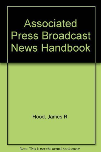 9780917360497: Associated Press Broadcast News Handbook