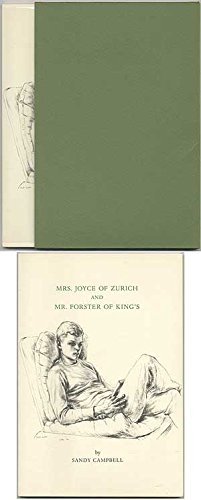 Mrs. Joyce of Zurich ; And, Mr. Forster of King's: Campbell, Sandy;Press Collection (Library ...
