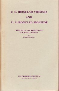 9780917376320: C S Ironclad Virginia and U S Ironclad Monitor