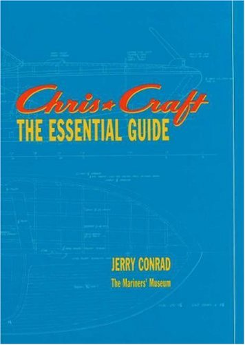 9780917376535: Chris-Craft: The Essential Guide