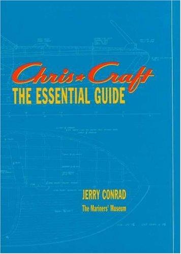 9780917376535: Chris*Craft: The Essential Guide